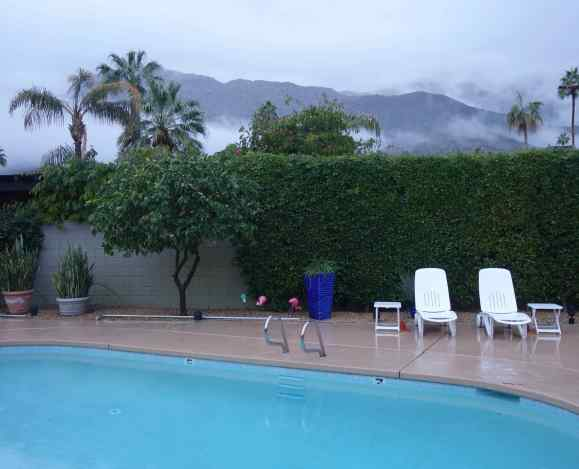 The scene from the door of our rental in Palm Springs. Instead of blue skies we had gray. Instead of clear skies we had clouds.